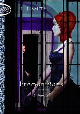 Couverture du livre : Prémonitions, Tome 2 : Possédés