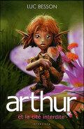 Arthur et les Minimoys, Tome 2 : Arthur et la cité interdite