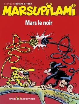 Couverture du livre : Marsupilami, Tome 3 : Mars le noir