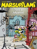 Marsupilami, Tome 12 : Trafic à Jollywood