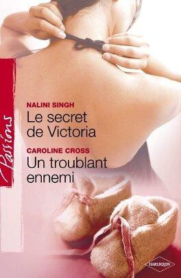 Couverture du livre : Le secret de Victoria / Un troublant ennemi