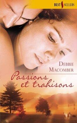 Couverture du livre : Passions et trahisons
