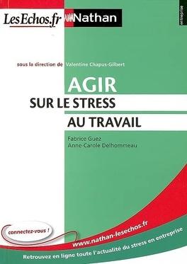 Couverture du livre : Agir sur le stress au travail