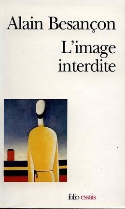 Couverture du livre : L'image interdite : une histoire intellectuelle de l'iconoclasme