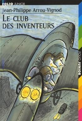 Couverture du livre : Le Club des inventeurs