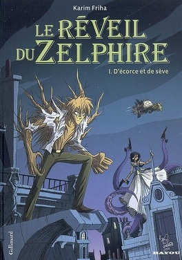 Couverture du livre : Le réveil du Zelphire, tome 1 : D'écorce et de sève
