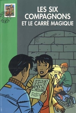 Couverture du livre : Les Six Compagnons et le carré magique