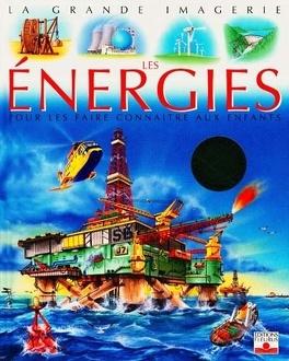 Couverture du livre : Les énergies : pour les faire connaître aux enfants