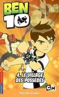 Ben 10 : Volume 4, Le village des possédés