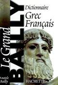 Dictionnaire grec-français : le grand Bailly