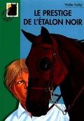 L'Étalon noir, Tome 10 : Le Prestige de l'étalon noir