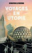 Voyage en utopies