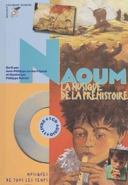 Couverture du livre : Naoum, la musique de la préhistoire