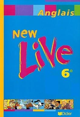 New Live Anglais 6e Livre De Annie Scoffoni