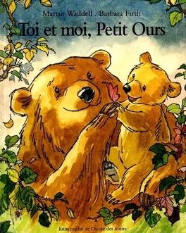 Couverture du livre : Toi et moi, Petit Ours