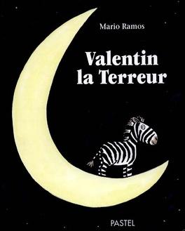 Couverture du livre : Valentin la terreur