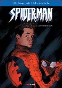 Couverture du livre : Spider-Man (Marvel Premium), Tome 3 : Conversation