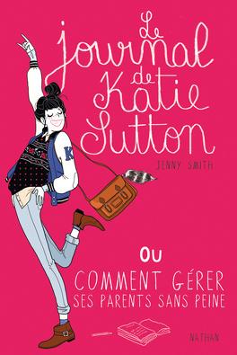 Couverture du livre : Le journal de Katie Sutton
