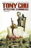 Tony Chu, détective cannibale, Tome 1 : Goût décès