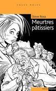 meurtres pâtissiers