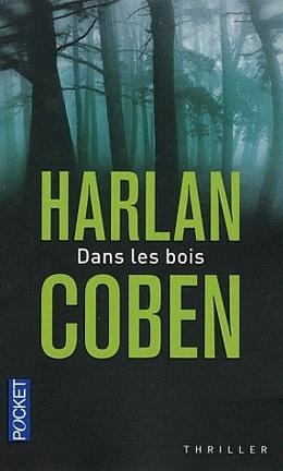 Couverture du livre : Dans les bois