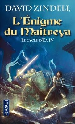Couverture du livre : Le Cycle d'Ea, Tome 4 : L'Enigme du Maîtreya