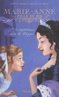 Marie-Anne, fille de roi, Tome 4 : Une mystérieuse reine de Pologne
