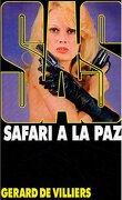 SAS, Tome 27 : Safari à La Paz
