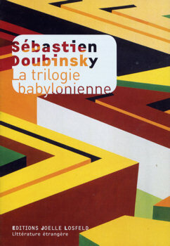 Couverture du livre : La trilogie babylonienne.