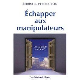 Couverture du livre : Echapper aux manipulateurs