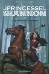 couverture Princesse Shannon, Tome 3 : La Flamme des ténèbres