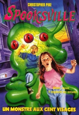 Couverture du livre : SpooksVille, Tome 22 : Le monstre aux cent visages