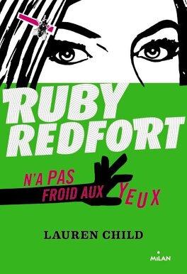 Couverture du livre : Ruby Redfort n'a pas froid aux yeux