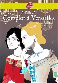Couverture de Complot à Versailles