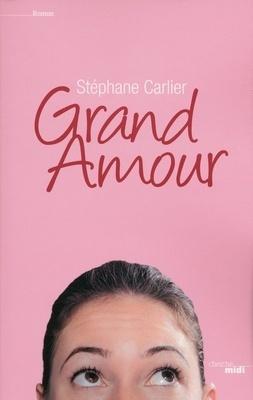 Couverture du livre : Grand Amour