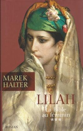 Couverture du livre : La Bible au féminin, Tome 3 : Lilah