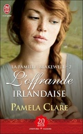 La Famille Blakewell, Tome 2 : L'Offrande Irlandaise