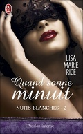 Nuits Blanches, Tome 2 : Quand Sonne Minuit