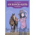 Un ranch pour Kate, Tome 1 : Un nouveau départ