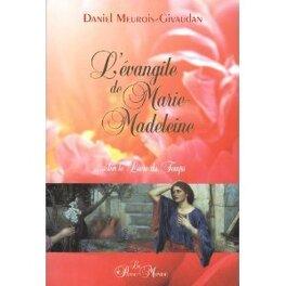 Couverture du livre : L'évangile de Marie-Madeleine... selon le Livre du Temps