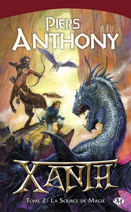 Couverture du livre : Xanth, Tome 2 : La Source de magie
