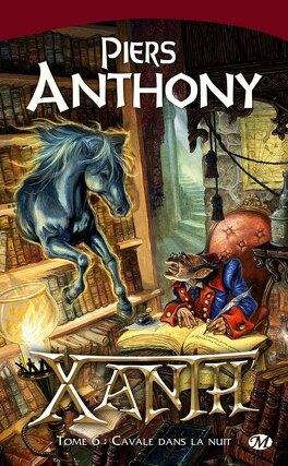 Couverture du livre : Xanth, Tome 6 : Cavale dans la nuit