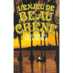 Couverture de Beau-Chêne, tome 2 : L'Enjeu de Beau-Chêne
