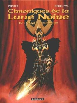 Couverture du livre : Chroniques de la Lune Noire, tome 10 : L'aigle foudroyé