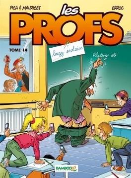 Couverture du livre : Les Profs, tome 14 : Buzz scolaire