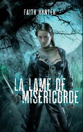 Jane Yellowrock, Tome 3 : La Lame de miséricorde