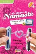 Le blogue de Namasté, tome 9 : Vivre et laisser vivre