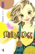 Strobe Edge Tome 4