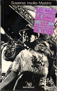 Couverture du livre : Le gang mystérieux, suivi d'Aux mains des réducteurs de têtes