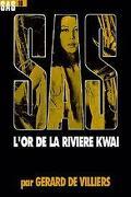 SAS, Tome 10 : L'Or de la rivière Kwaï